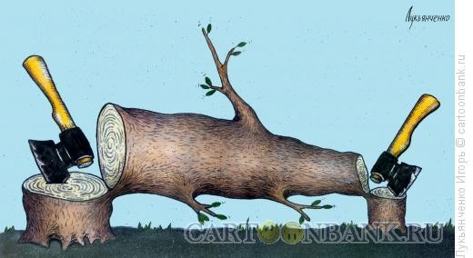 Карикатура: Срубленное дерево, Лукьянченко Игорь